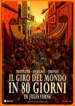 Copertina GIRO DEL MONDO IN 80...N.Ediz. n. - GIRO DEL MONDO IN 80 GIORNI - Nuova Edizione, TUNUE