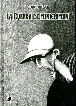 Copertina GUERRA DI MINKIAMAN n. - LA GUERRA DI MINKIAMAN, TUNUE