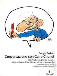 Copertina LAPILLI n.7 - CONVERSAZIONE CON CARLO CHENDI. DA PEPITO ALLA DISNEY E OLTRE 50 ANNI DI FUMETTO, TUNUE