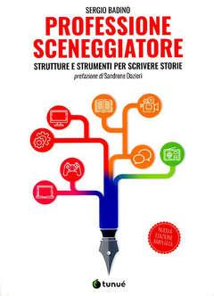 Copertina PROFESSIONE SCENEGGIATORE N.Ed n. - PROFESSIONE SCENEGGIATORE Nuova Edizione Aggiornat, TUNUE