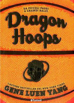 Copertina DRAGON HOOPS n. - DRAGON HOOPS, TUNUE