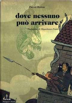 Copertina PROSPERO'S BOOKS n.7 - DOVE NESSUNO PUO' ARRIVARE, TUNUE