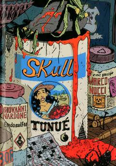 Copertina SKULL n. - SKULL, TUNUE
