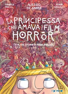 Copertina Tipitondi n.13 - La principessa che amava i film horror, TUNUE