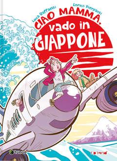 Copertina VOLUMI TUNUE con firma/sketch n.6 - CIAO MAMMA, VADO IN GIAPPONE - Firma E. PIERPAOLI, TUNUE