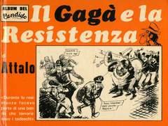 Copertina GAGA' E LA RESISTENZA n. - GAGA' E LA RESISTENZA, VAL PADANA EDIZIONI