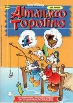 Copertina ALMANACCO TOPOLINO nuova serie n.10 - ALMANACCO TOPOLINO    10, WALT DISNEY PRODUCTION