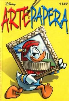 Copertina ARTE PAPERA n. - ARTE PAPERA, WALT DISNEY PRODUCTION