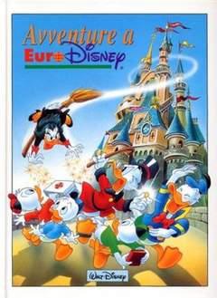 Copertina AVVENTURA A EURODINEY n.1 - Avventure a Eurodisney, WALT DISNEY PRODUCTION