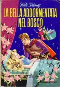 Copertina BELLA ADDORMENTATA NEL BOSCO n.1 - La bella addormentata nel bosco, WALT DISNEY PRODUCTION