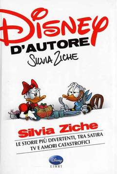 Copertina DISNEY D'AUTORE n.1 - SILVIA ZICHE, WALT DISNEY PRODUCTION