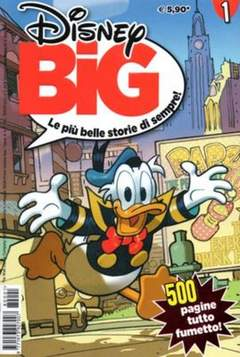 Copertina DISNEY BIG n.1 - DISNEY BIG                   1, WALT DISNEY PRODUCTION