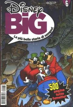 Copertina DISNEY BIG n.6 - DISNEY BIG                   6, WALT DISNEY PRODUCTION