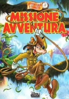 Copertina DISNEY COMICS n.6 - Missione Avventura, WALT DISNEY PRODUCTION