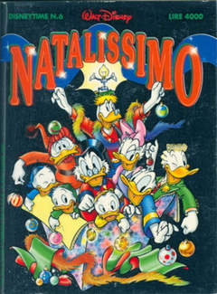 Copertina DISNEYTIME n.6 - Natalissimo, WALT DISNEY PRODUCTION