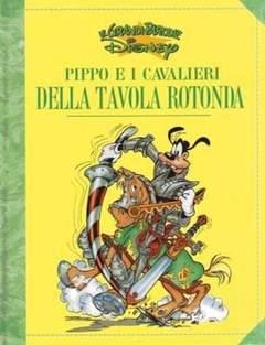 Copertina GRANDI PARODIE n.43 - Pippo e i cavalieri della tavola rotonda, WALT DISNEY PRODUCTION