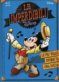 Copertina IMPERDIBILI n.2 - LE PIU BELLE STORIE DI UNA VOLTA, WALT DISNEY PRODUCTION