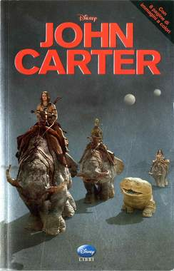 Copertina JOHN CARTER n. - JOHN CARTER, WALT DISNEY PRODUCTION