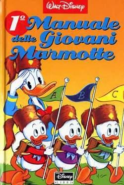 Copertina MANUALI n.1 - MANUALE DELLE GIOVANI MARMOTTE 1, WALT DISNEY PRODUCTION