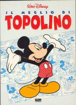 Copertina MEGLIO DI n.3 - IL MEGLIO DI TOPOLINO, WALT DISNEY PRODUCTION