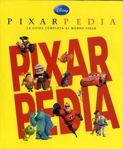 Copertina PIXARPEDIA n. - PIXARPEDIA, WALT DISNEY PRODUCTION