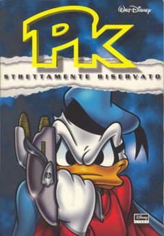 Copertina PK STRETTAMENTE RISERVATO n.1 - PK STRETTAMENTE RISERVATO, WALT DISNEY PRODUCTION