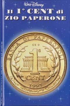 Copertina PRIMO CENT DI ZIO PAPERONE n. - PRIMO CENT DI ZIO PAPERONE CON MONETA, WALT DISNEY PRODUCTION