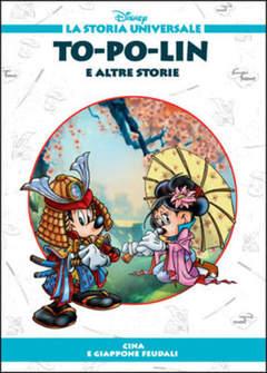 Copertina STORIA UNIVERSALE DISNEY n.17 - To-Po-Lin e altre storie, WALT DISNEY PRODUCTION