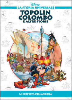 Copertina STORIA UNIVERSALE DISNEY n.21 - Topolin Colombo e altre storie, WALT DISNEY PRODUCTION