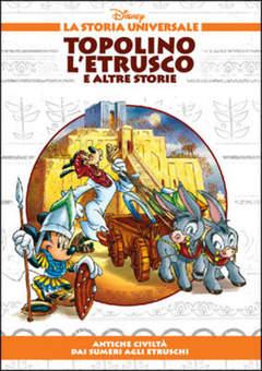 Copertina STORIA UNIVERSALE DISNEY n.3 - Topolino l'Etrusco e altre storie, WALT DISNEY PRODUCTION