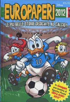 Copertina TOPO GOAL nuova serie n.1 - Europaperi 2012 volume 1, WALT DISNEY PRODUCTION