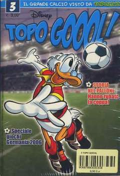 Copertina TOPO GOOOL n.3 - TOPO GOOOL                   3, WALT DISNEY PRODUCTION