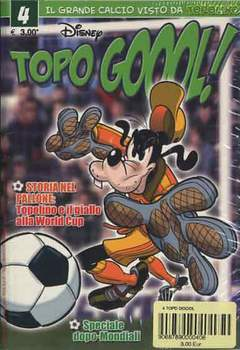 Copertina TOPO GOOOL n.4 - TOPO GOOOL                   4, WALT DISNEY PRODUCTION