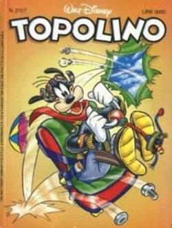 Copertina TOPOLINO LIBRETTO n.2127 - TOPOLINO  2127, WALT DISNEY PRODUCTION