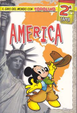Copertina TOPOLINO LIBRETTO n.2670 - Il giro del mondo con Topolino 2 - America, WALT DISNEY PRODUCTION