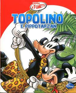 Copertina TOPOLINO E PIPPOTARZAN n. - TOPOLINO E PIPPOTARZAN, WALT DISNEY PRODUCTION