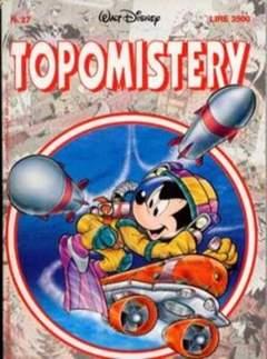 Copertina TOPOMISTERY n.27 - TOPOMISTERY                 27, WALT DISNEY PRODUCTION
