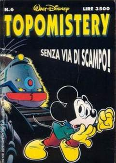 Copertina TOPOMISTERY n.6 - TOPOMISTERY                  6, WALT DISNEY PRODUCTION