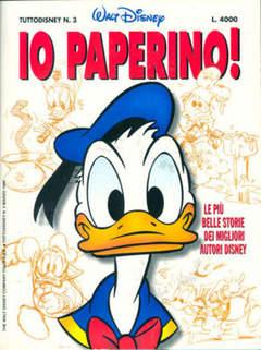 Copertina TUTTODISNEY n.3 - Io Paperino!, WALT DISNEY PRODUCTION