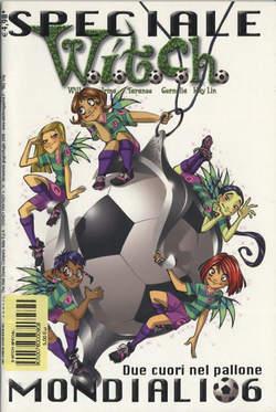 Copertina WITCH SPECIALI n.8 - Due cuori nel pallone Mondiali 06, WALT DISNEY PRODUCTION