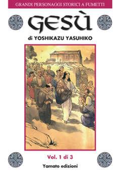 Copertina GRANDI PERSONAGGI STORICI A FUMETTI n.3 - Gesù, YAMATO