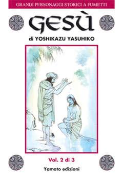Copertina GRANDI PERSONAGGI STORICI A FUMETTI n.4 - Gesù, YAMATO