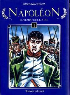 Copertina NAPOLEON n.1 - IL TEMPO DEL LEONE, YAMATO